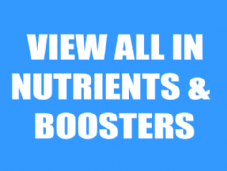 View All Nutrients & Boosters